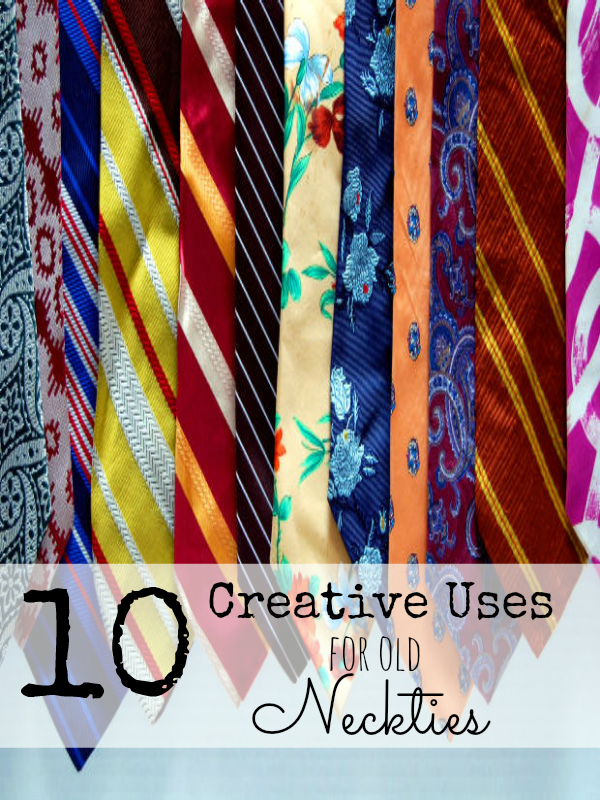 10 Creative Uses for Old Neckties