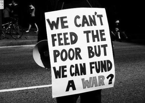 We can't feed the poor but we can fund a war!?