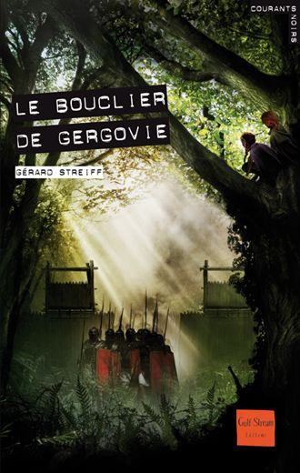 Le Bouclier de Gergovie  Auteur : STREIFF Gérard Illustrateur : POLICE Aurélien