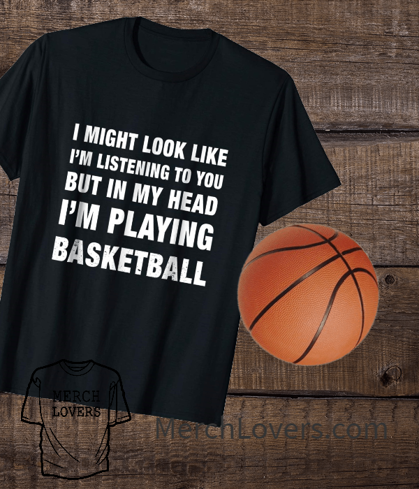 a48dc8f6 Funny basketball shirts for friends, family or for basketball fans # basketball #gift #