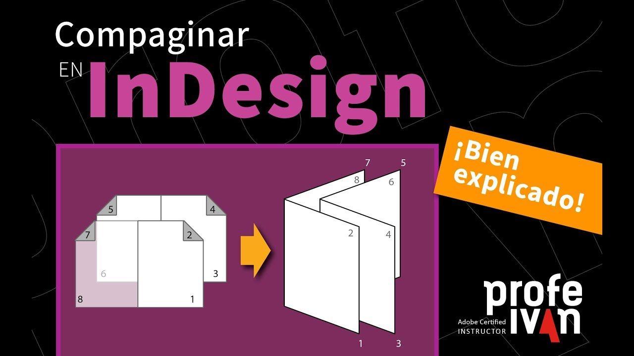 Necesitas Hacer Una Maqueta De Tu Publicación En Adobe Indesign Compaginar En Indesign Bien Explicado Folletos Tutoriales Photoshop Disenos De Unas