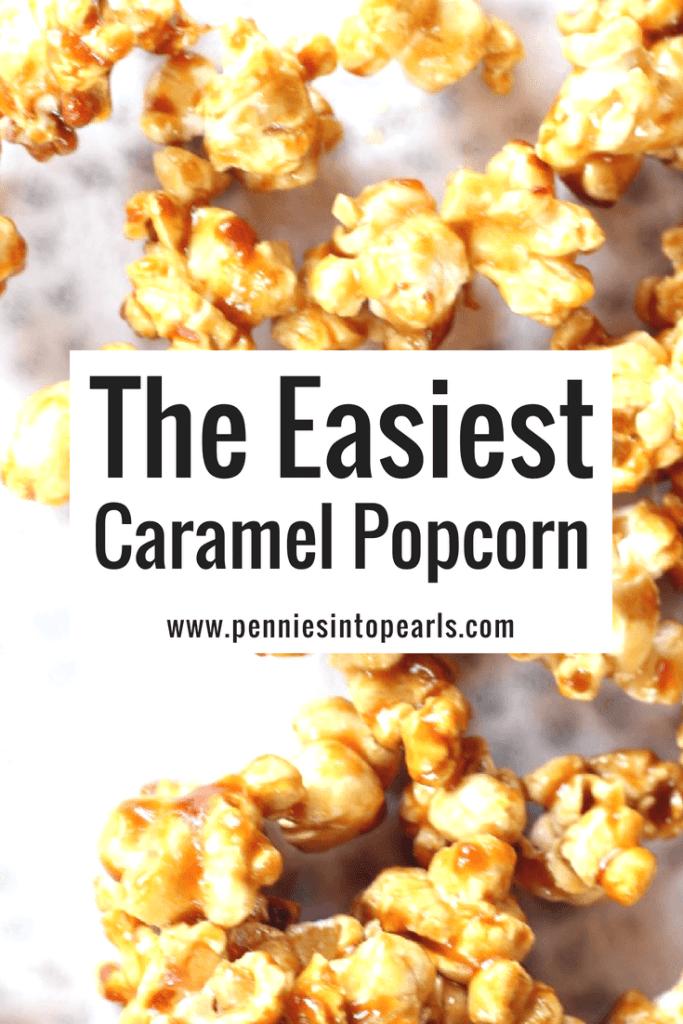 Easy Caramel Popcorn Recipe Recipe Popcorn Recipes Easy Popcorn Recipes Caramel Popcorn Recipes