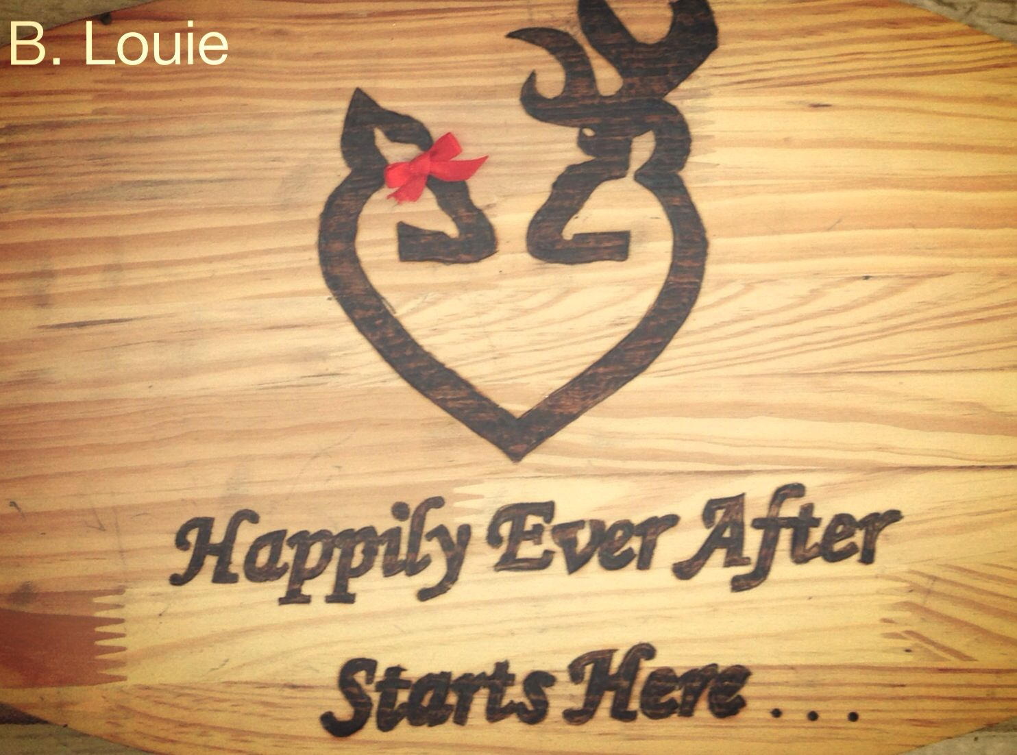 Wood Burned Sign 2013 b. Louie