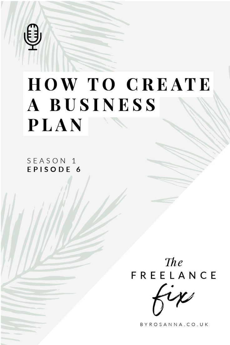 S1 E6 How to create a business plan (+ do you need one