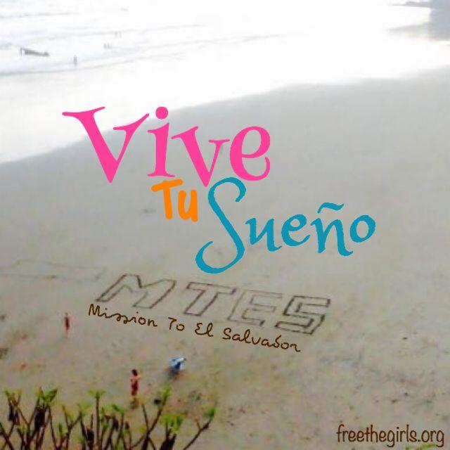 Vive tu sueño. Live your dream.