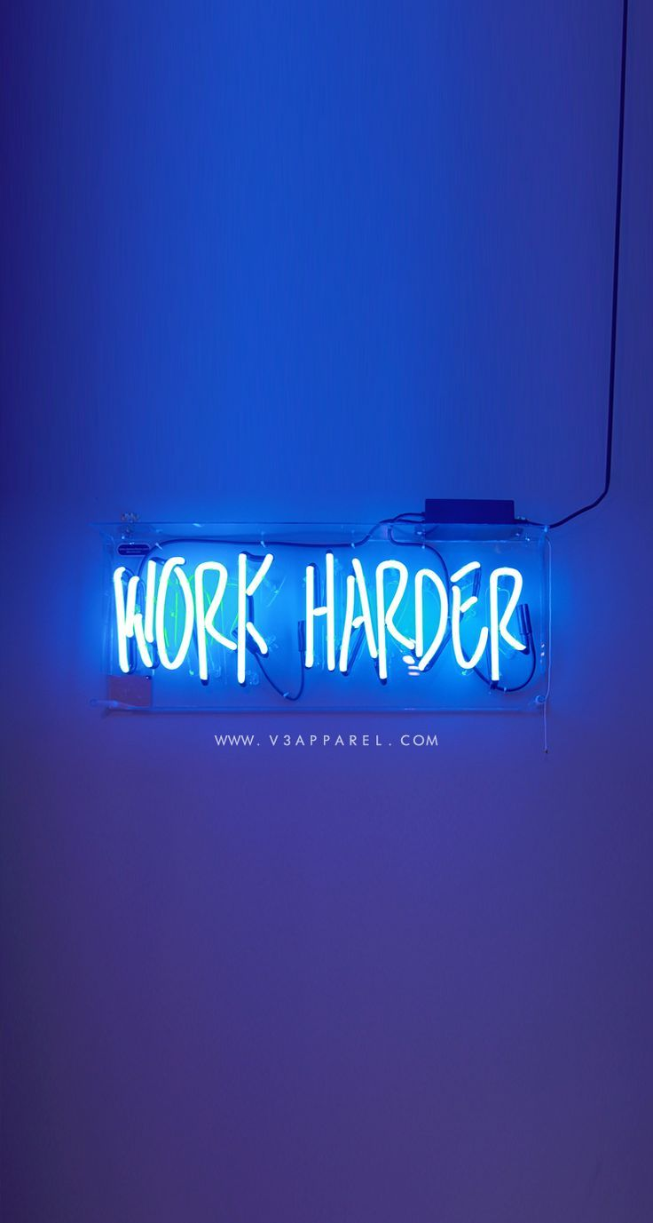 WORK HARDER! Download this phone wallpaper and many more