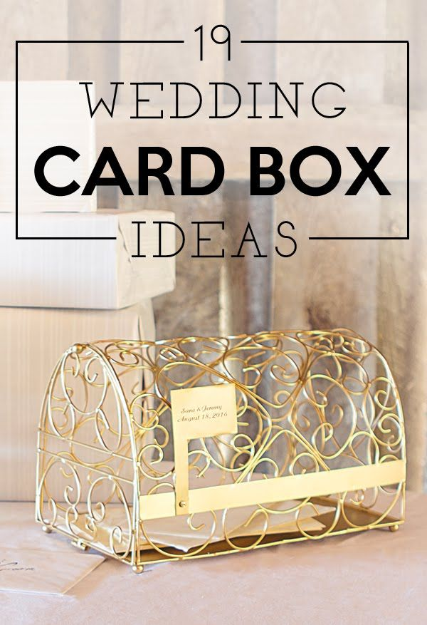 19 Wedding Gift Card Box Ideas My Wedding Reception Ideas Blog Wedding Gift Card Box Card Box Wedding Wedding Gift Boxes