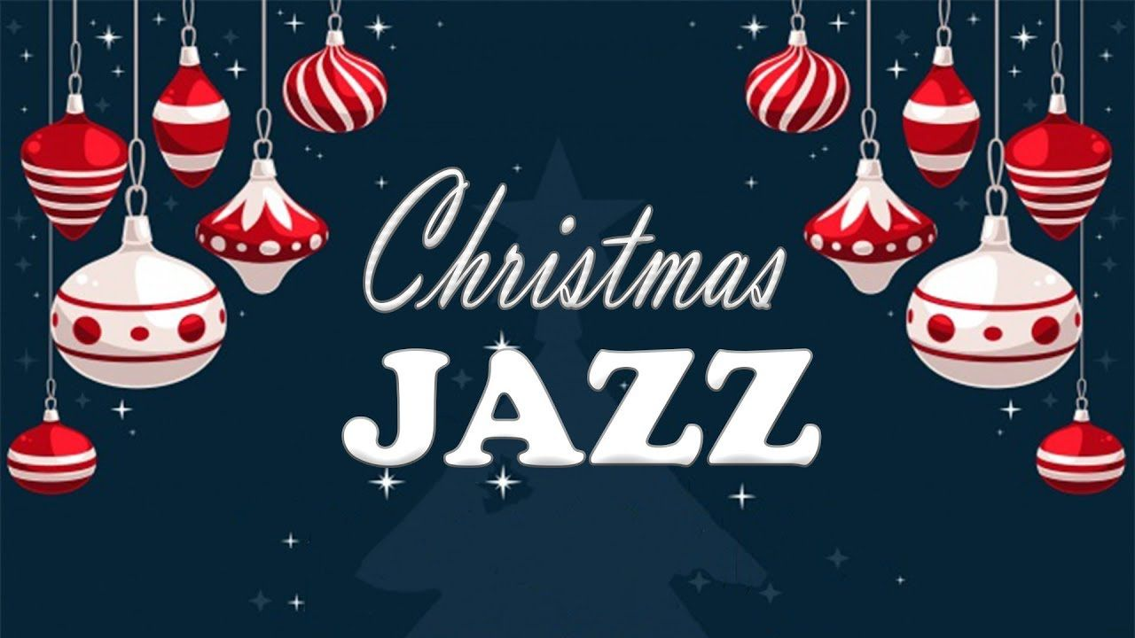 Christmas Muisc - Relaxing Christmas JAZZ - Smooth Christmas Songs ...