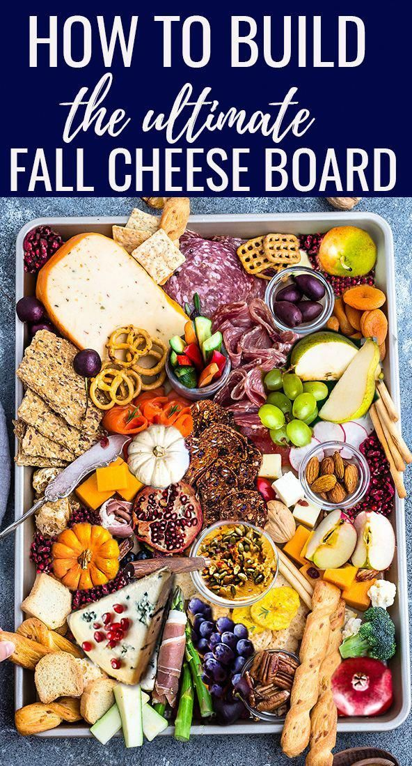 How to build the perfect Fall Cheese Board – ingredients and tips to assemble the ultimate Thanks