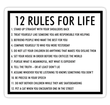 12 Rules For Life Jordan Peterson Version 1 Sticker By Arch0wl In 2021 Life Rules Life Survival Quotes