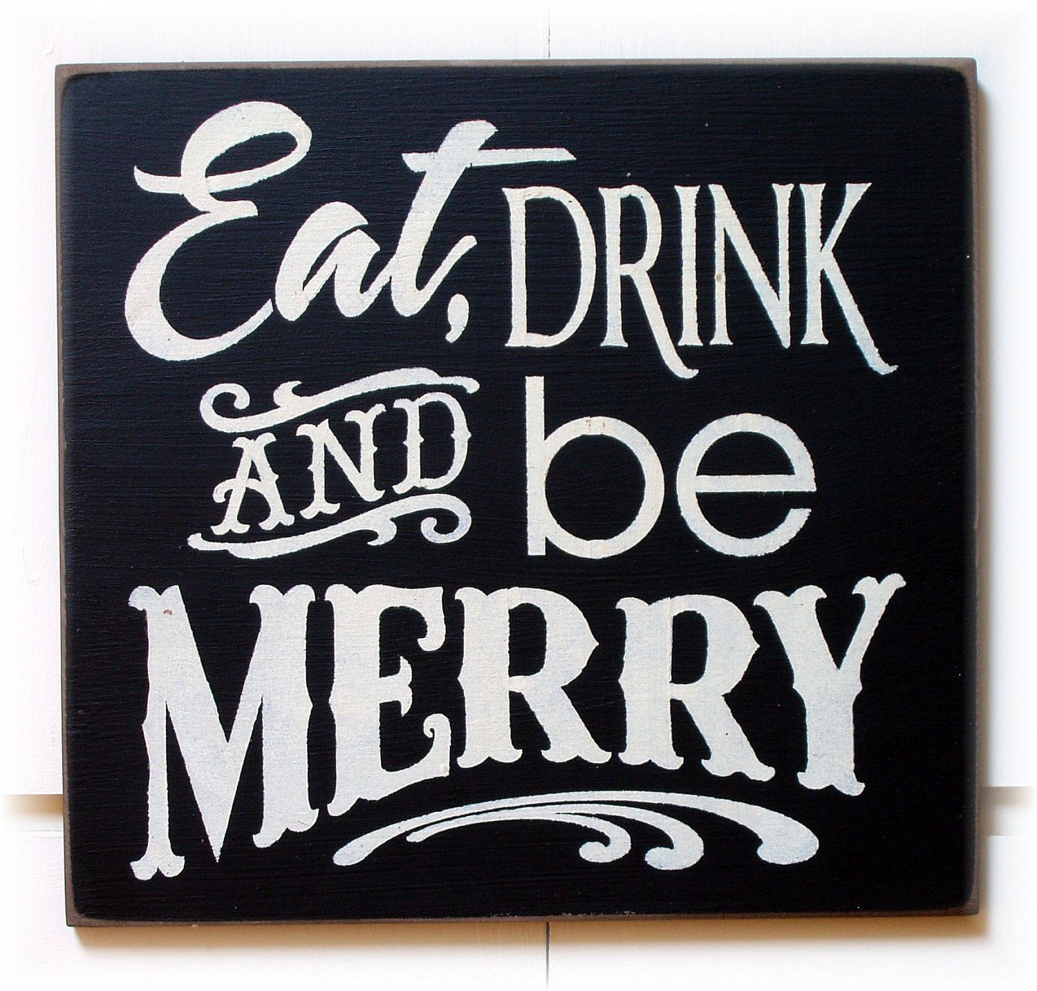 Christmas Signs Eat Drink And Be Merry Wood Sign Typography Wood Signs Woods