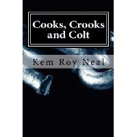 Download Cooks Crooks and Colt: This Investigator Serves up Results (A Harmon Colt Thriller)