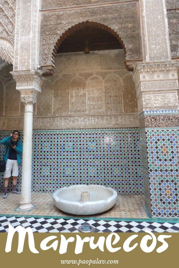 Marruecos Un Destino Increíble Marruecos Tips Para Viajar Viajes