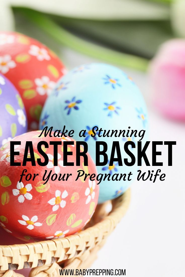Make a stunning easter basket for your pregnant wife pregnant wife easter easter basket pregnancy maternity pregnant gift ideas easter negle Images