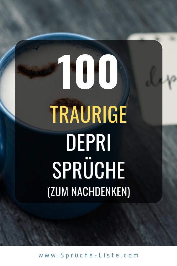 100 »Traurige« Depri Sprüche [Zum Nachdenken und weinen ...