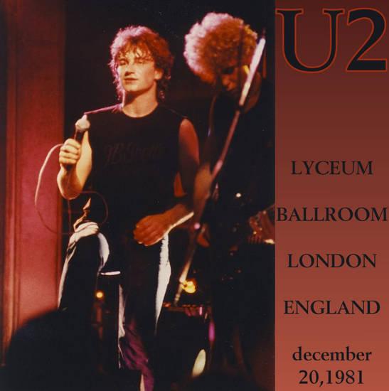 U2 October Tour 20/12/1981 Londres Angleterre Lyceum