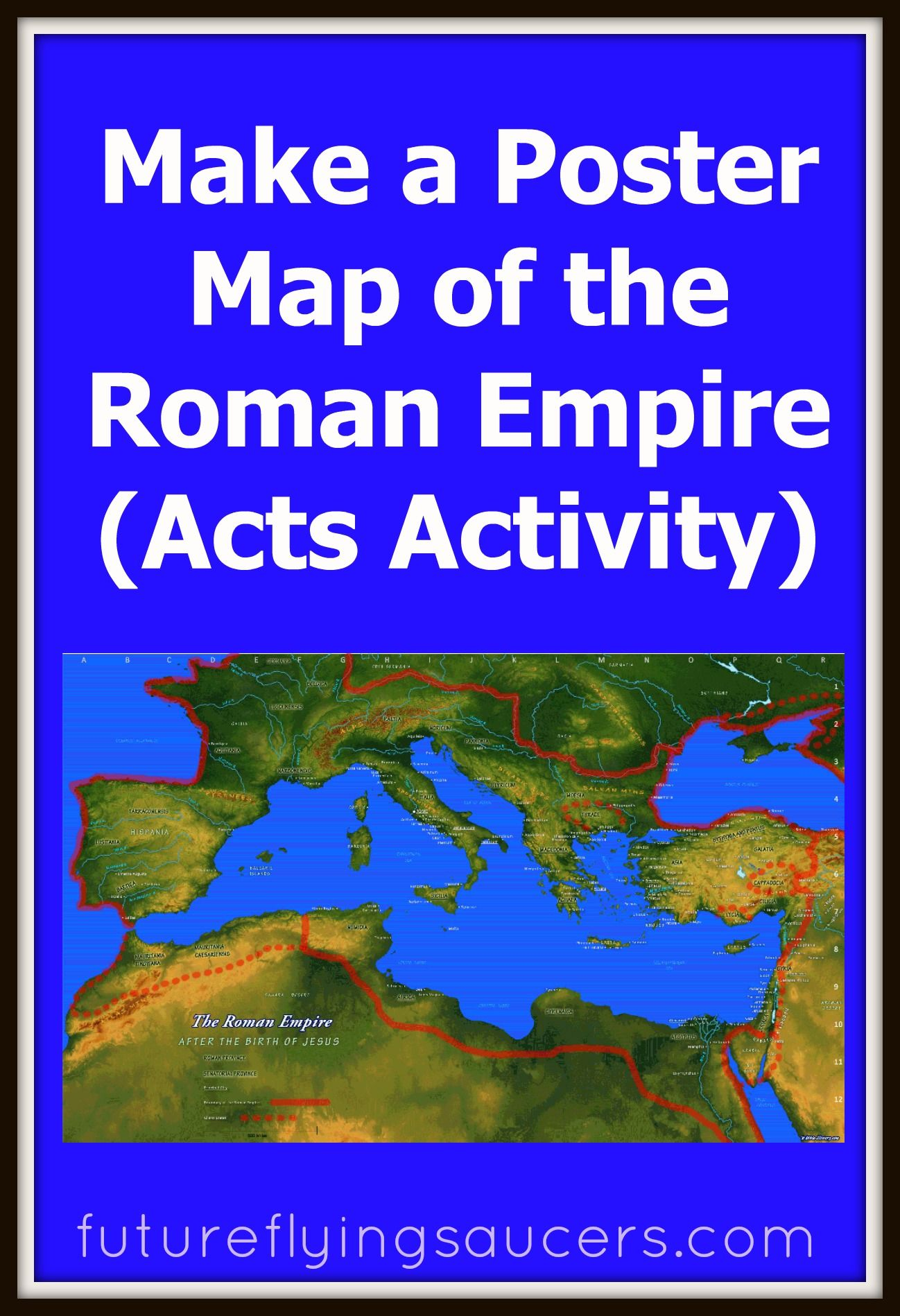 Make A Poster Map Of The Roman Empire L