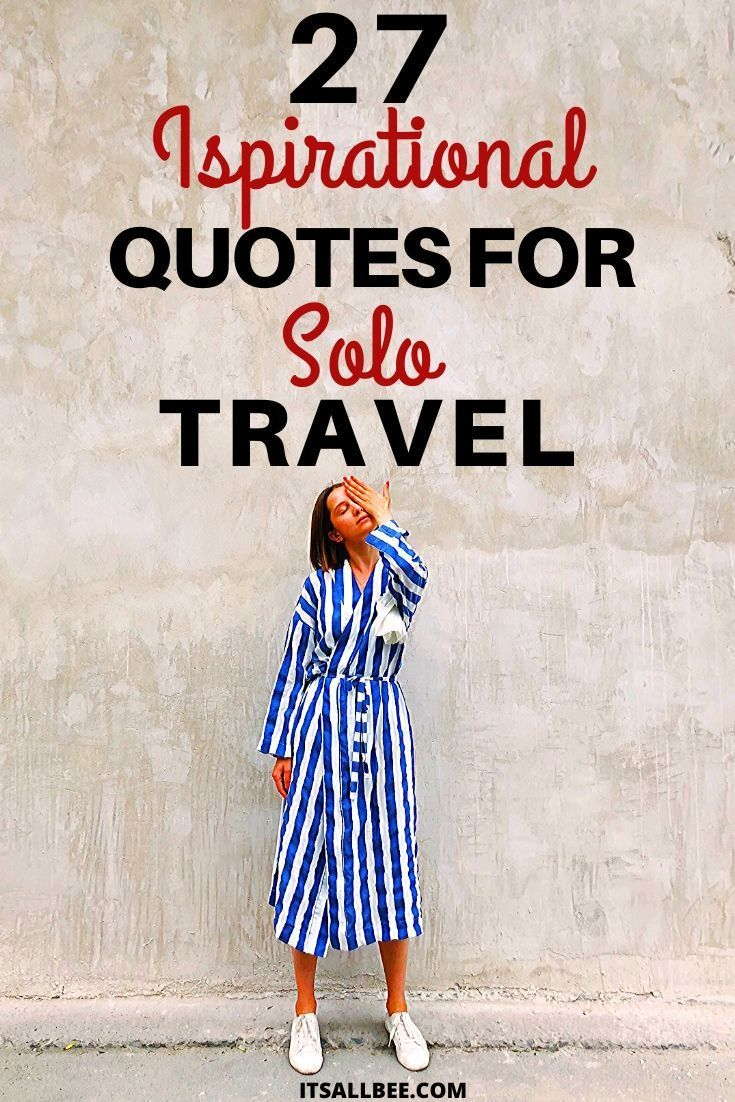 Inspirational Quotes For Travelling Alone