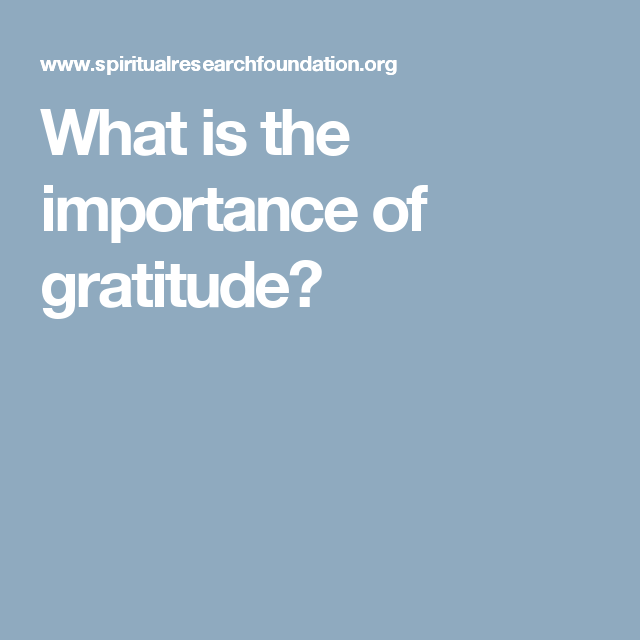 What is the importance of gratitude | Important Bible verses
