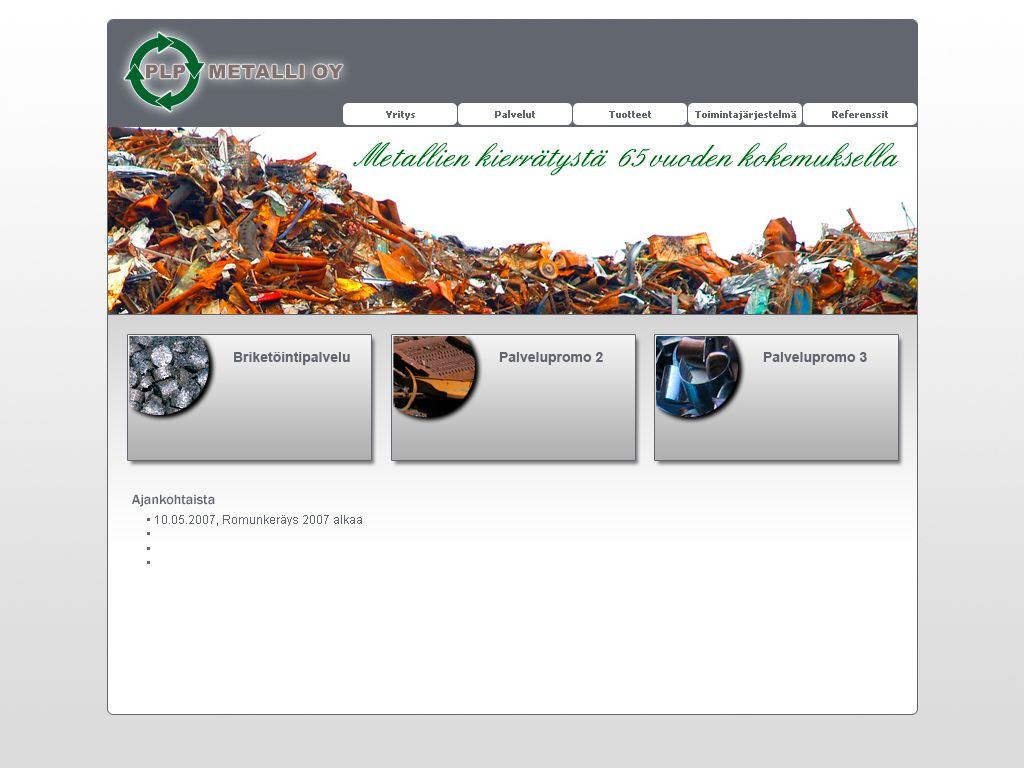 Vanhoja referenssejä vuosien varrelta. Case PLP-Metalli, nettisivujen suunnittelua layout 2 vuodelta 2007