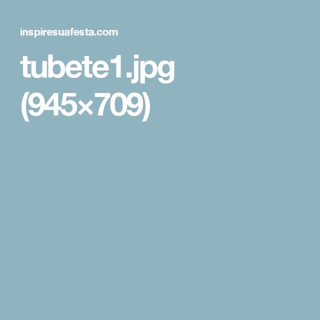 tubete1.jpg (945×709)