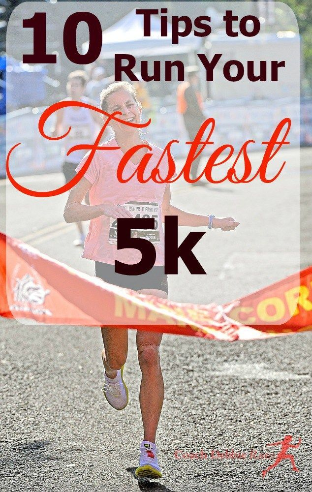 Are you ready to run your fastest 5k? Here are 10 tips that will help you set that PR.