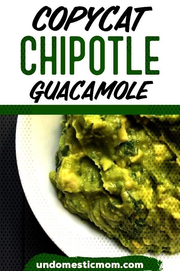 Chipotle Guac - Undomestic Mom - Looking to make Chipotle Guacamole with leaving your houseCopycat