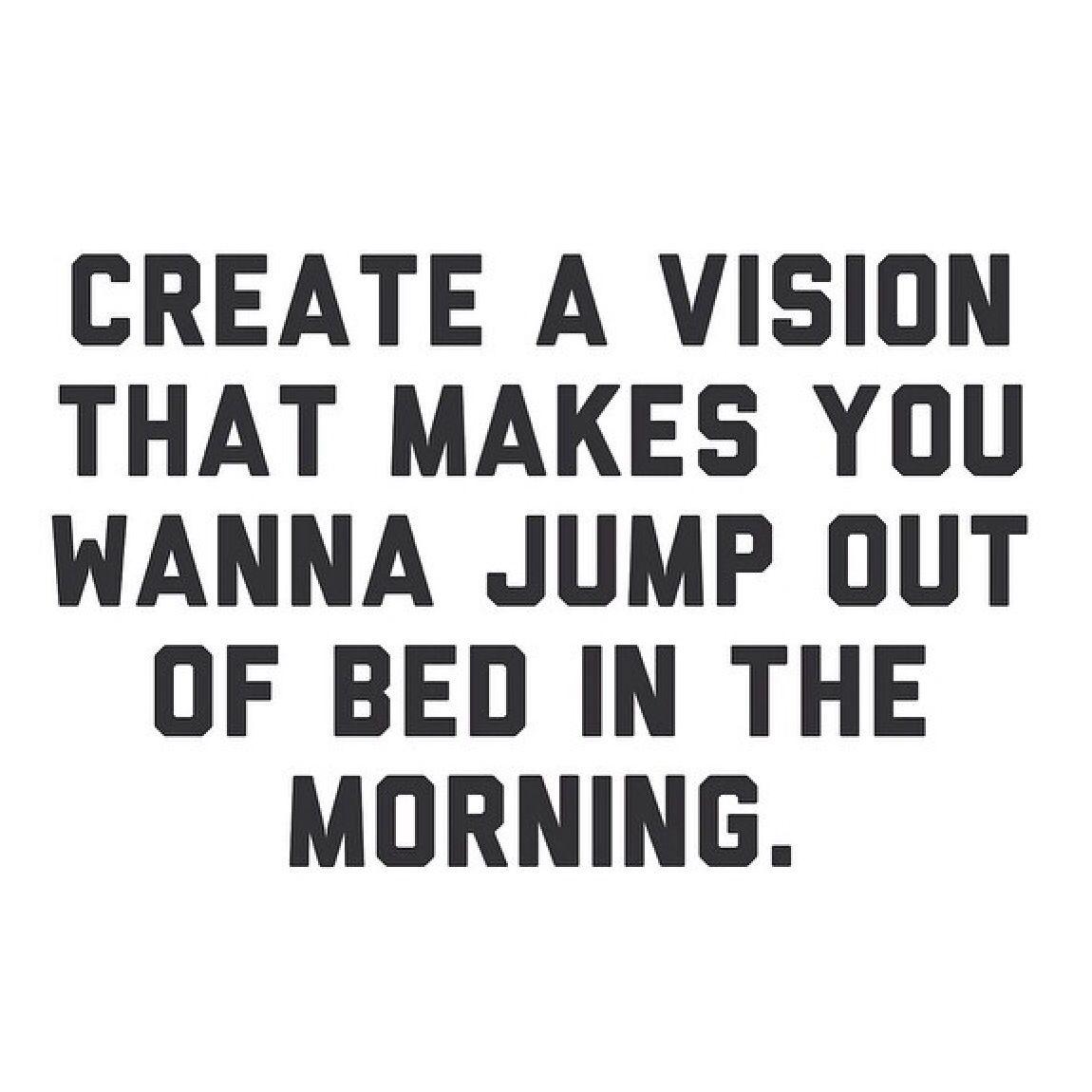 Vision Quotes Good Morning  Verbalaufsmaul  Pinterest