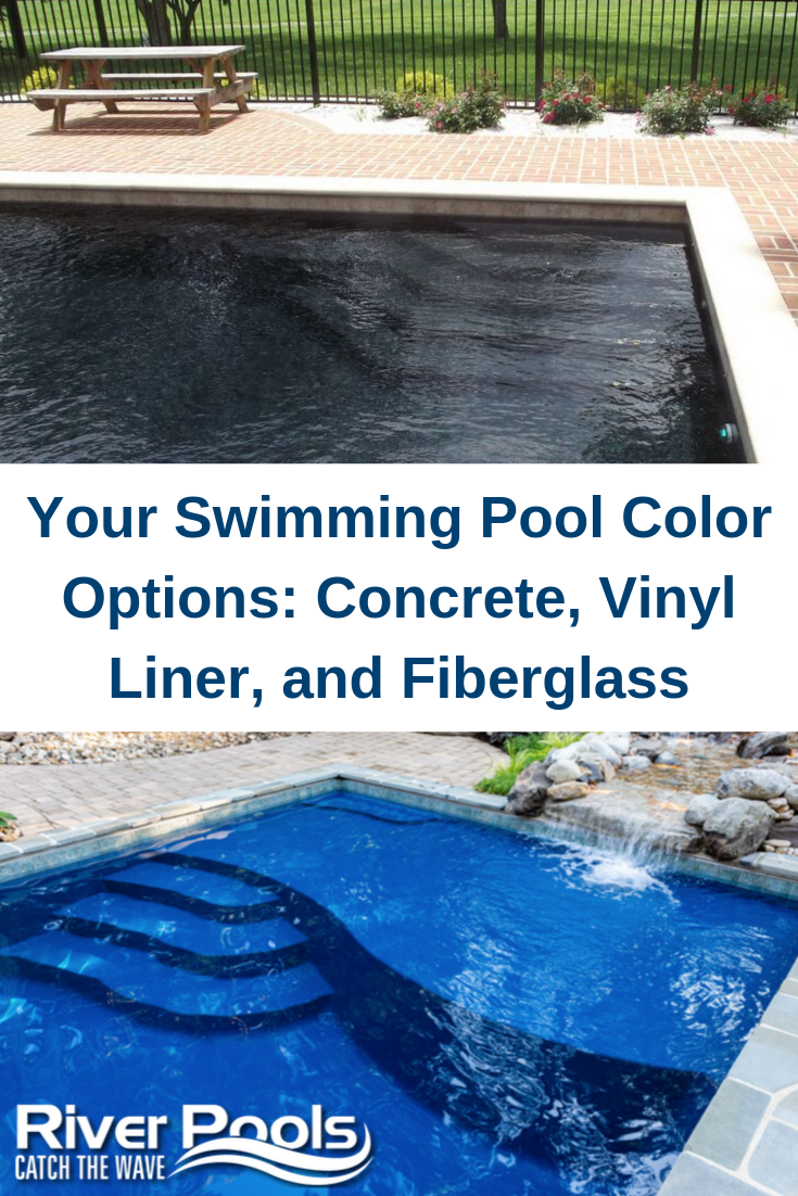 Your Swimming Pool Color Options Concrete Vinyl Liner And Fiberglass Pool Colors Pool Inground Fiberglass Pools
