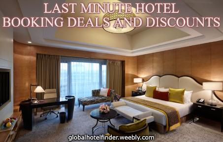 Last Minute Hotel Booking Deals And Discounts In 2020 Hotel Hotel Price Last Minute Hotel Deals