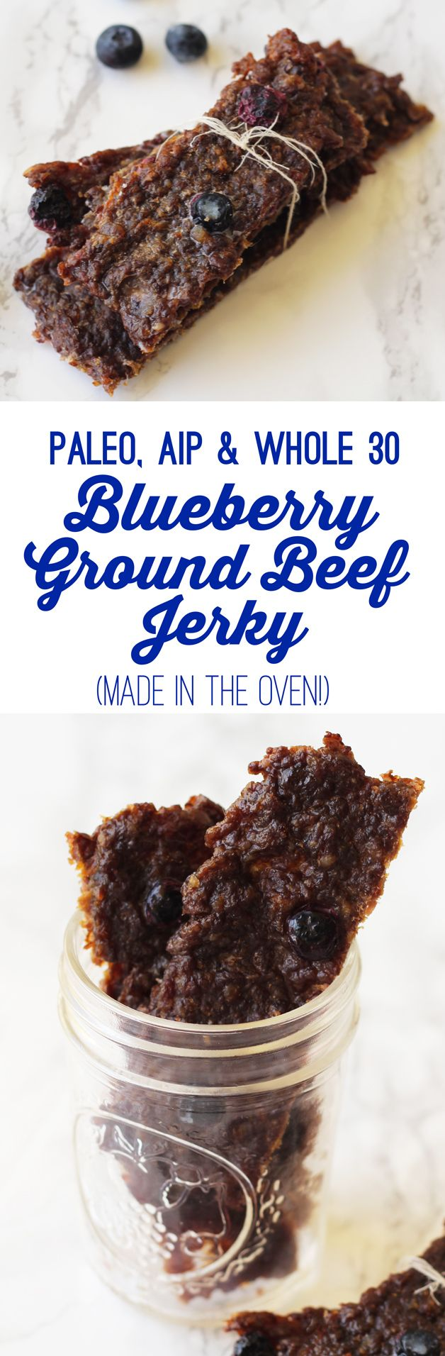 Blueberry Beef Jerky Made In The Oven With Ground Beef Paleo Aip Whole 30 Unbound Wellness Recipe Paleo Ground Beef Beef Jerky Recipes Aip Paleo Recipes
