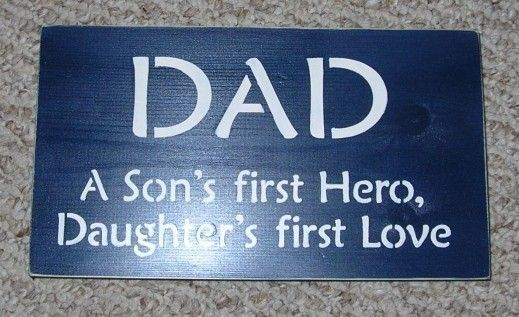 On Sale TodayDAD A Son's First Hero A Daughters by SignsMakeASmile, $9.50