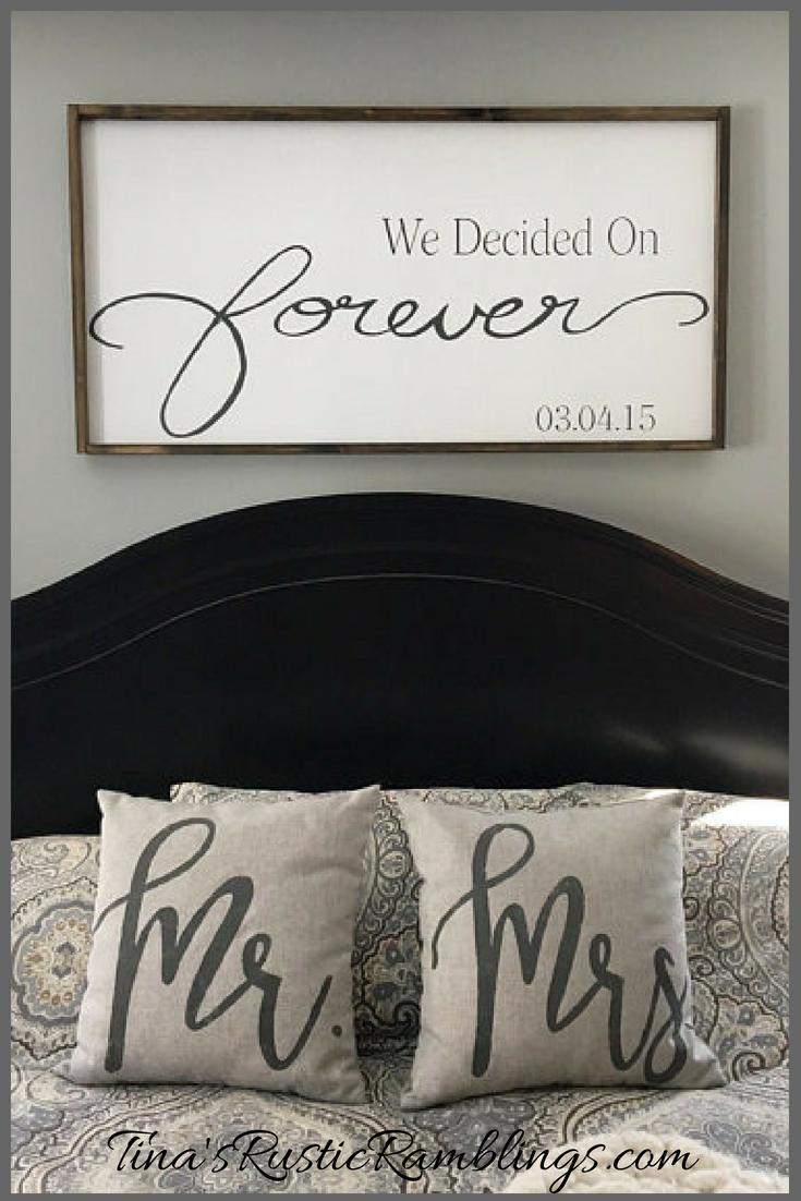 Large Wooden Sign / We Decided on Forever / Master bedroom