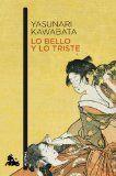 Lo bello y lo triste - Yasunari Kawabata - 116 reviews on Anobii