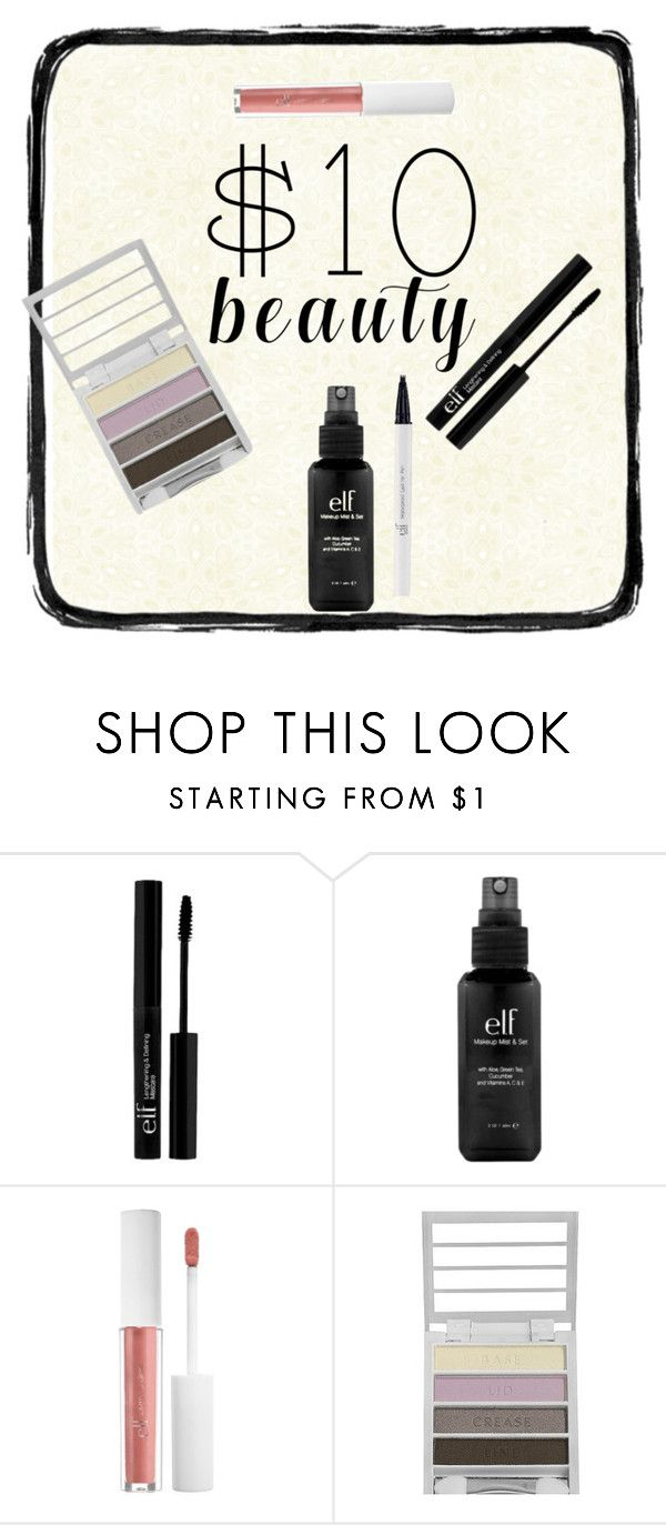 """""""Can't Go Wrong With E.L.F."""" by sophiacousland ❤ liked on Polyvore featuring e.l.f. and 10dollarbeauty"""
