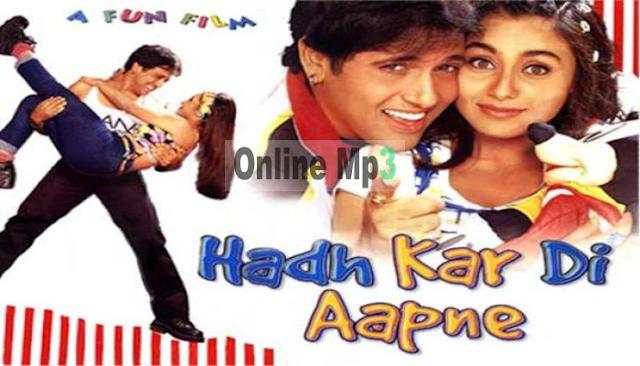 Hadh Kar Di Aapne (2000) Hindi Movie songs Best MP3 Songs on Online