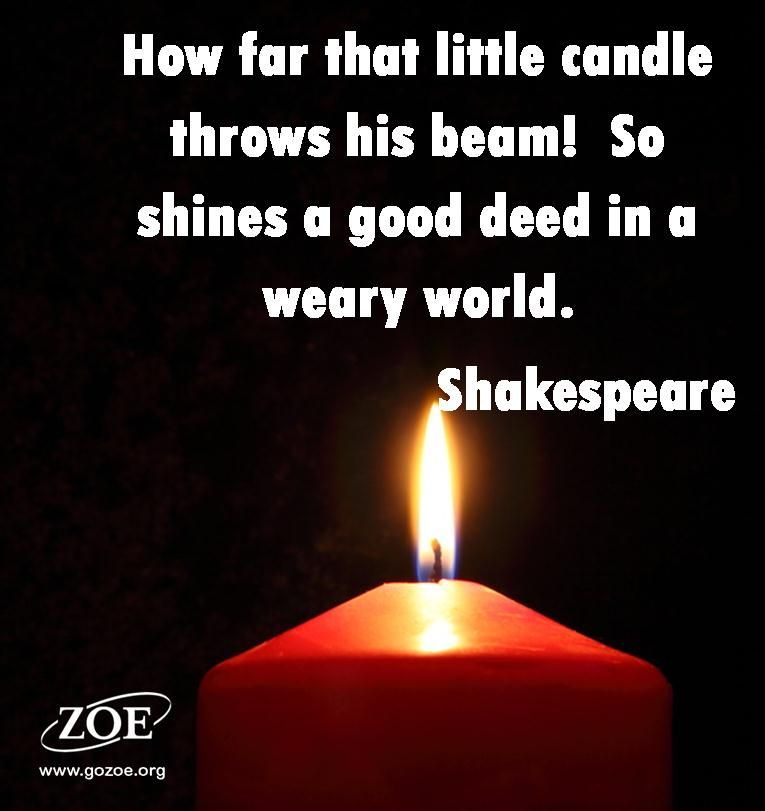 How far that little candle throws his beam so shines a