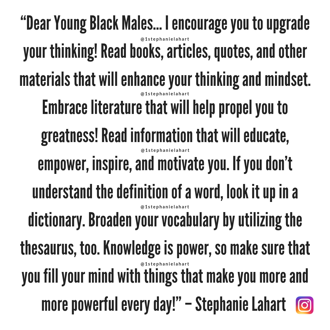 Stephanie Lahart Positive Black Male Empowerment Upgrade Your Thinking Quotes Black Empowerment Quotes Thinking Quotes Quotes