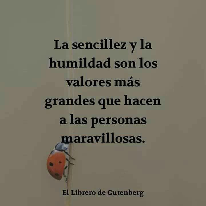 Sencillez Y Humildad Sencillez Y Humildad Sencillez Frases Humildad
