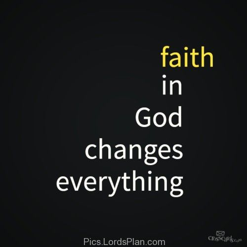 Faith In God Faith God Quotes Change Your Thoughts Change Your