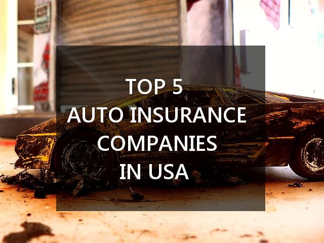 The Top 5 Auto Insurance Companies in the U.S. | A ...