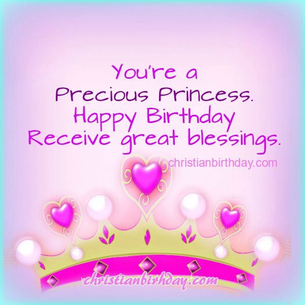 Free Christian Card Birthday Sister Friend Daughter Princess