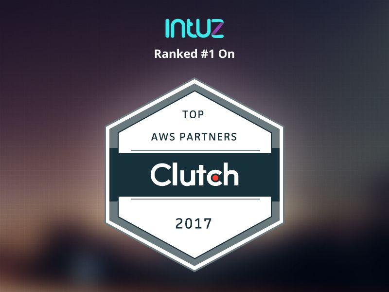 Intuz S Cloud Division Is Proud To Be Ranked 1 Among Top Aws Partners By Clutch Clouds Projects Clouds Partners
