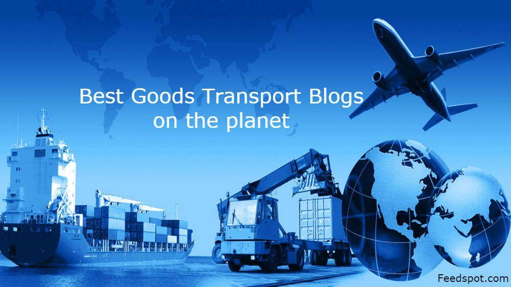 Top 100 Goods Transport Blogs and Websites for Logistics