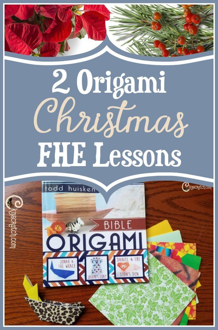 2 origami christmas family home evening lessons fhe lessons
