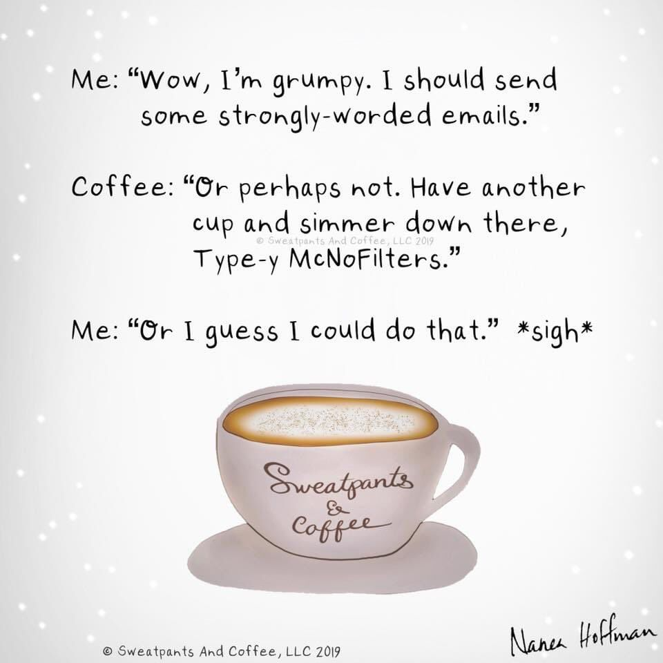 Sweatpants Coffee On Twitter In 2021 Coffee Obsession Coffee Quotes Coffee Quotes Funny
