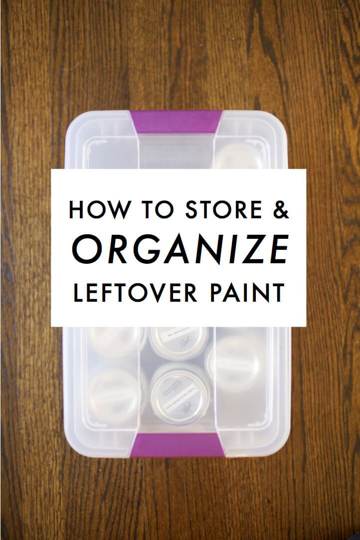 It S Home Now Leftover Paint Paint Storage Containers Storing Paint