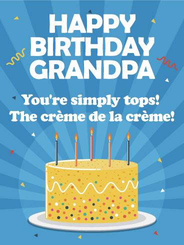 You Are Simply Tops Happy Birthday Card For Grandpa Grandpas Are