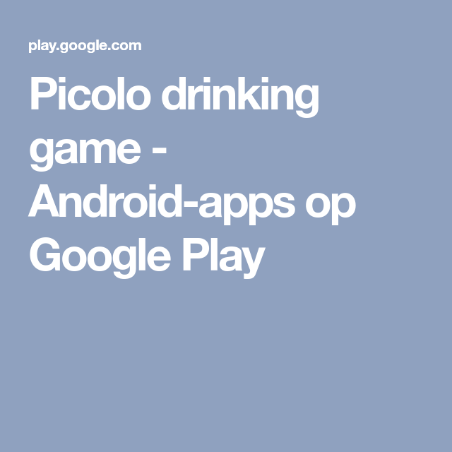Pin by Nicole Burke on Drinks | Drinking games, Google play