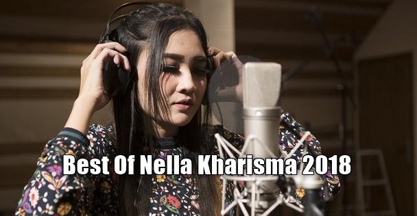 100 Lagu Nella Kharisma Full Album Mp3 Terlengkap Dan Terbaru Lagu